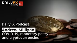 COVID-19, monetary policy, and cryptocurrencies | Podcast