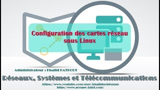 Configuration des cartes réseau sous Linux (KHALID KATKOUT)