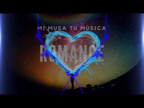 Romance - Mi Musa Tu Música