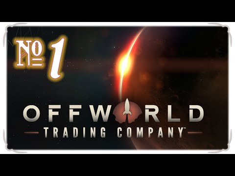 Offworld Trading Company *Multiplayer* - Episode 1 (Meet the Competition)