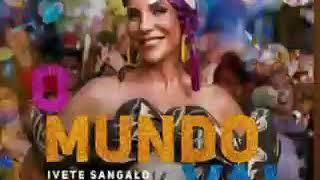 Baixar O Mundo Vai - Ivete Sangalo (Áudio)