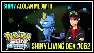 shiny alolan meowth   shiny living dex 052   pokemon sun and moon