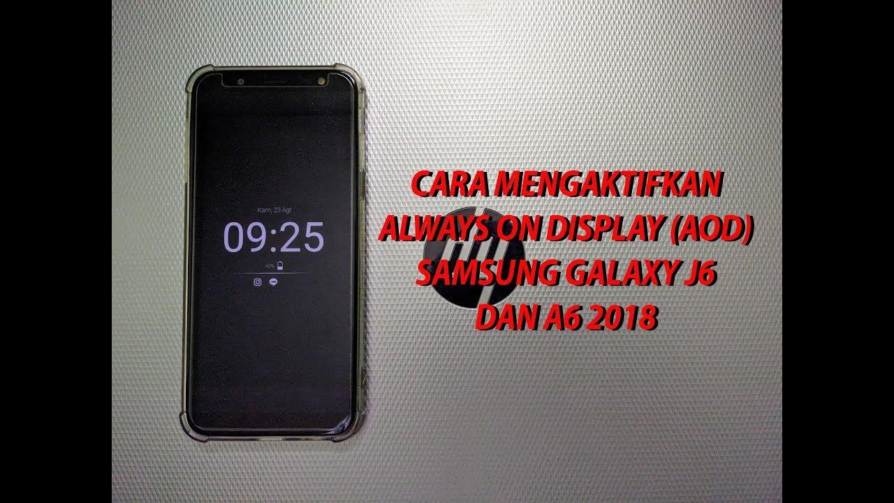 UPDATE!!! Always On Display (AOD) for Samsung Galaxy A7 J8 J6 A6 2018
