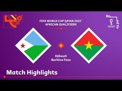 Djibouti v Burkina Faso   FIFA World Cup Qatar 2022 Qualifier   Match Highlights