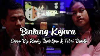 Download Mp3 Lagu Manado - Bintang Kejora  Cover By Rindy Batalipu & Febri Butolo