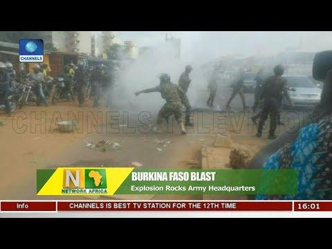 Explosion Rocks Army Headquarters In Burkina Faso  Network Africa 