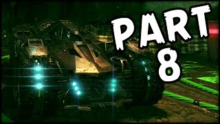 BATMAN Arkham Knight - Part 8 - Batmobile! (Gameplay Walkthrough)