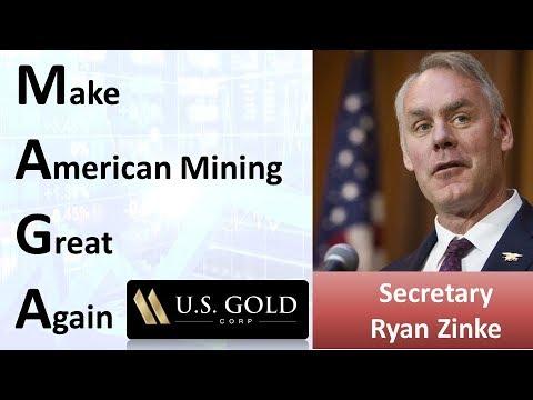 Honorable Ryan Zinke (52nd U.S. Interior Secretary): Make American Mining Great Again