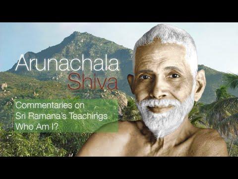 Arunachala Shiva - The Teachings of Ramana Maharshi