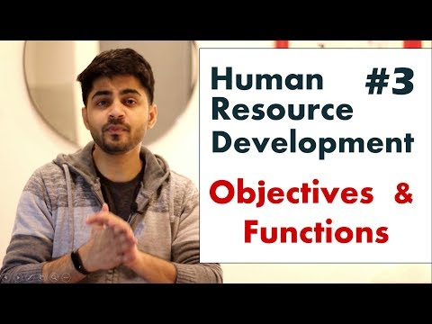 #3 OBJECTIVES \u0026 FUNCTIONS OF HUMAN RESOURCE DEVELOPMENT IN HINDI   BBA/MBA/Bcom Explained