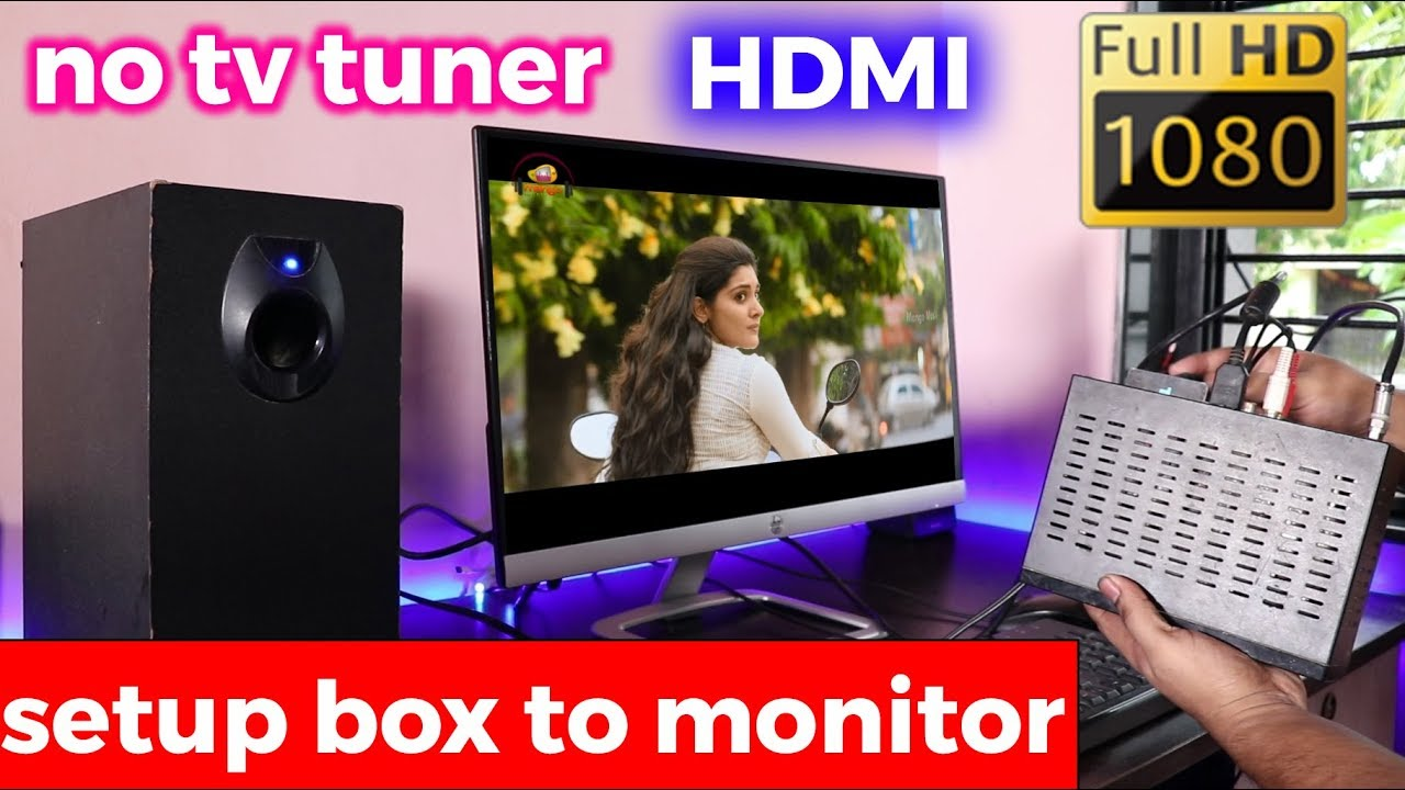how to connect setup box ( dish ) to monitor or pc   watch tv on pc    without tv tuner