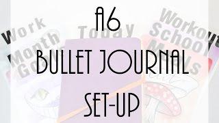 my a6 bullet journal set up