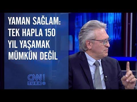 Yaman Sağlam: Tek hapla 150 yıl yaşamak mümkün değil
