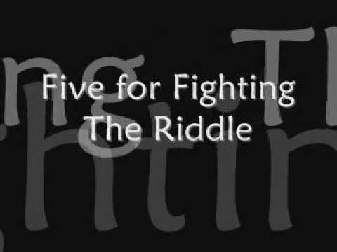 Five for Fighting- The Riddle (lyrics) mp3