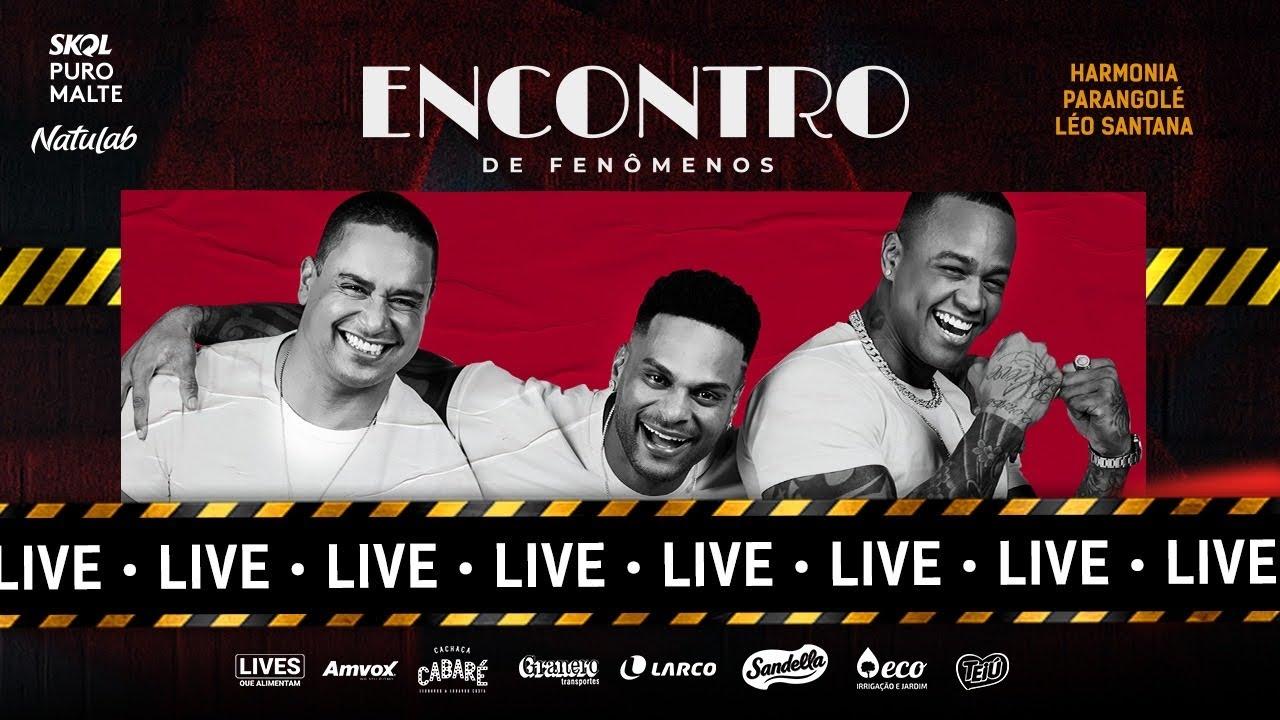 Live Encontro | Parangolé, Harmonia e Léo Santana | #FiqueEmCasa e Cante #Comigo
