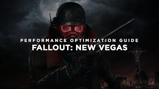 Fallout: New Vegas - How To Fix Lag/Get More FPS and Improve Performance