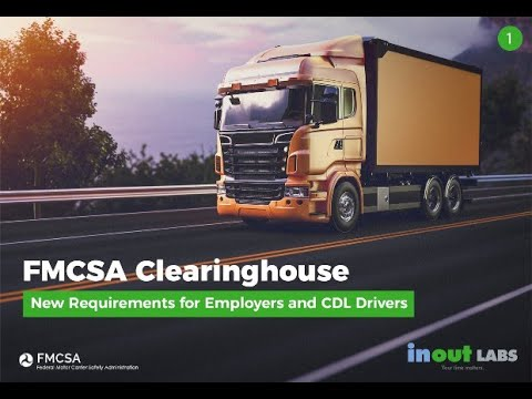 Overview of FMCSA Clearinghouse   Takes Effect January 6th, 2020