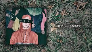 gleb : zoo x smack - b2b