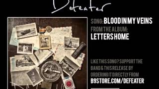 Watch Defeater Blood In My Veins video