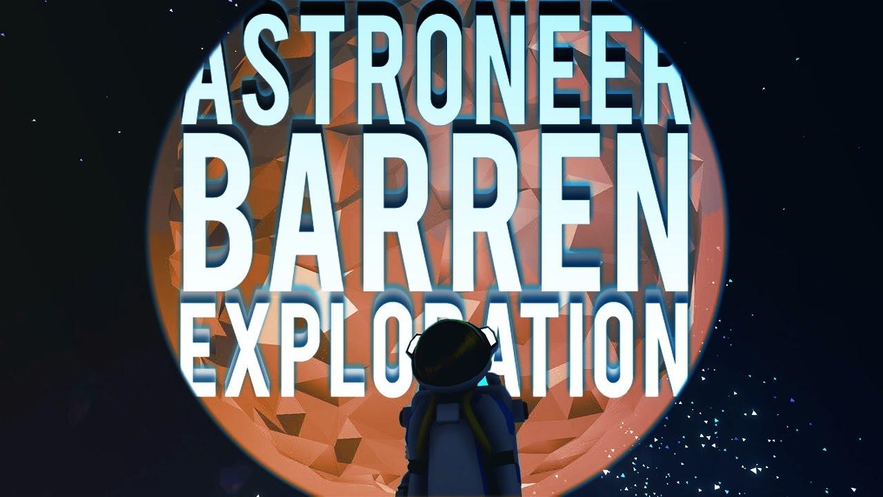 Tons Of Barren Research Astroneer Gameplay Barren Planet