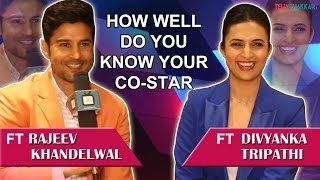 Divyanka & Rajeev take up co-star quiz I How well do you know your co-star I TellyChakkar