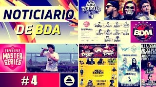 Noticiario BDA #4 - Freestyle Master, Línea XVI, BDM, Meid In Espein y beef a Force