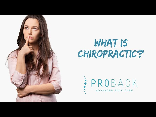 QCQ - Quick Chiro Questions - What is Chiropractic? | ProBack Clinics