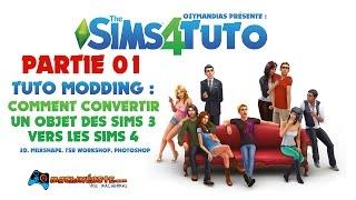 TUTO SIMS 4 MODDING - Conversion d'objet Sims 3 pour les Sims 4 - partie 1