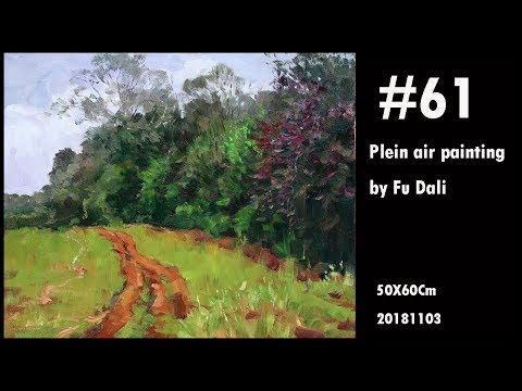 #61 Plein air Painting landscape oil painting forest painting demo by Fu Dali