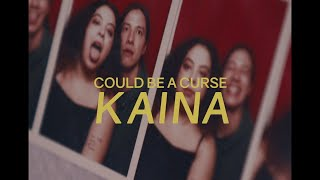KAINA - Could Be a Curse Feat. Sen Morimoto