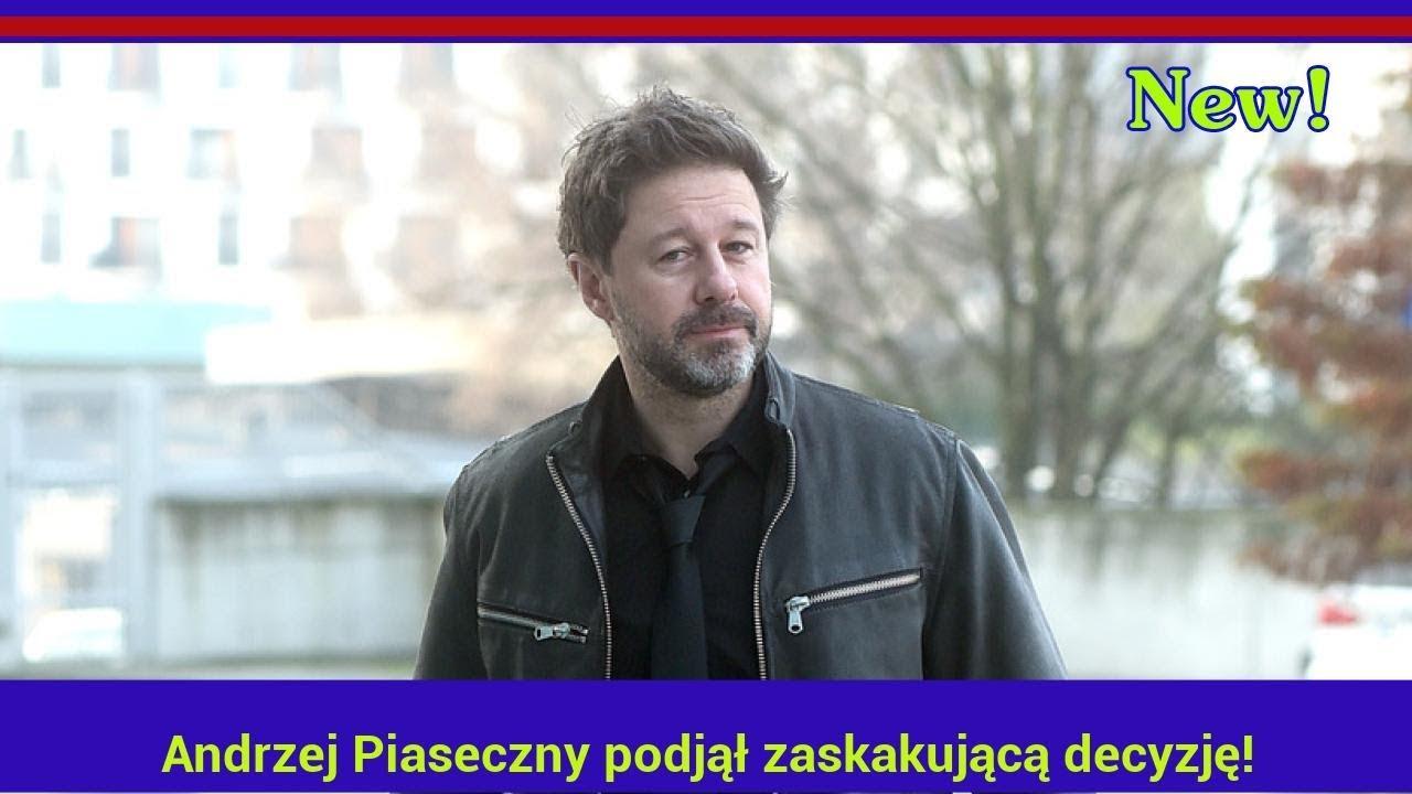 Andrzej Piaseczny podjął zaskakującą decyzję!