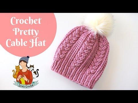Crochet Pretty Cable Hat Beginner Friendly Tutorial