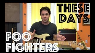 Guitar Lesson: How To Play These Days By Foo Fighters