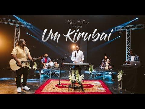 """Um Kirubai""Benjamin Asir KingKebaManonmaniAbishek Tamil Christian Gospel Single 2019 4K"