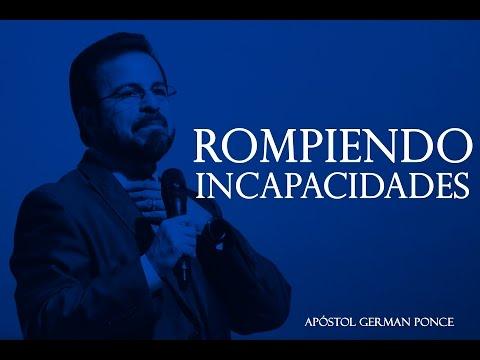 Apóstol German Ponce - Rompiendo Incapacidades - viernes 19 de mayo 2017