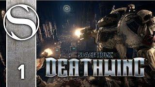 SPACE HULK DEATHWING - Let's Play Space Hulk Deathwing / Space Hulk Deathwing Gameplay Part 1