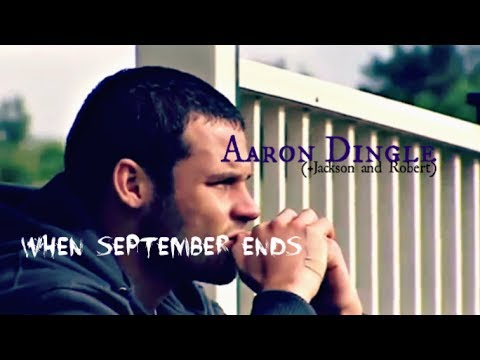 Aaron(+Jackson and Robert) || When September Ends