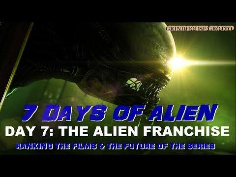 7 Days of Alien: Day 7 -  Ranking the Films & My Thoughts on the Future