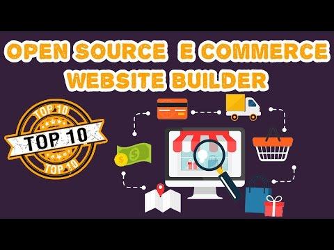 Top 10 Best Open Source Ecommerce Website Builders 2017