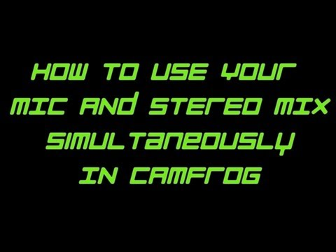 How To Use Your Mic And Stereo Mix Simultaneously in Camfrog