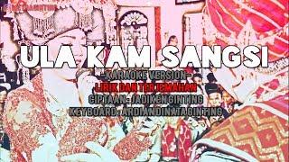 Download Lagu Karo - Ula Kam Sangsi (Karaoke No Vokal) Lirik + Terjemahan Mp3