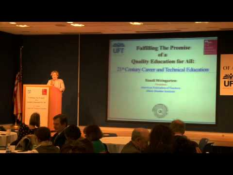 Fulfilling The Promise Of a Quality Education for All: Randi Weingarten, AFT President
