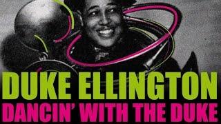 Duke Ellington - Dancin' With The Duke, 2h of Pure Jazz & Swing
