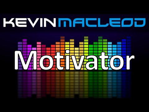 Kevin MacLeod: Motivator