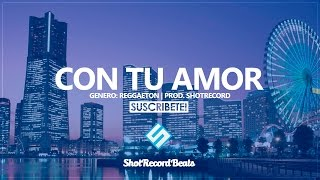 Video Reggaeton Instrumental #11 - Con tu amor | Uso Libre | Prod. by ShotRecord download MP3, 3GP, MP4, WEBM, AVI, FLV Mei 2018