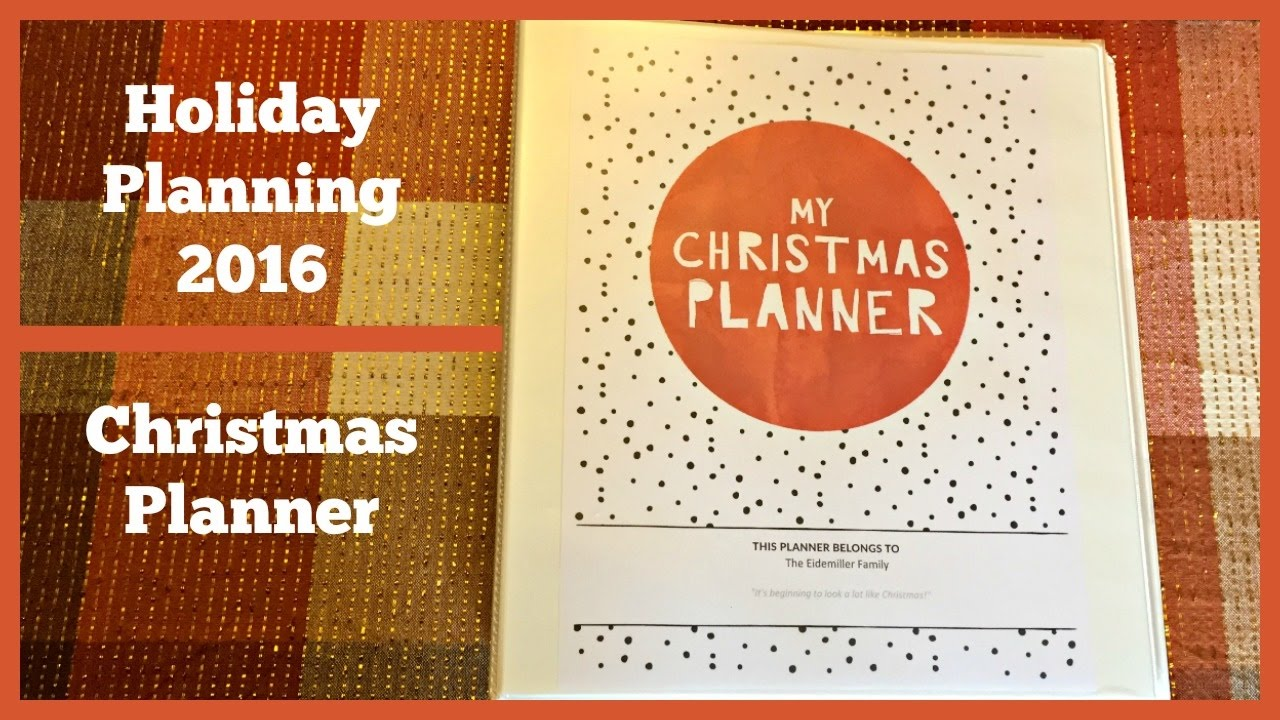 holiday planning 2016 christmas planner youtube