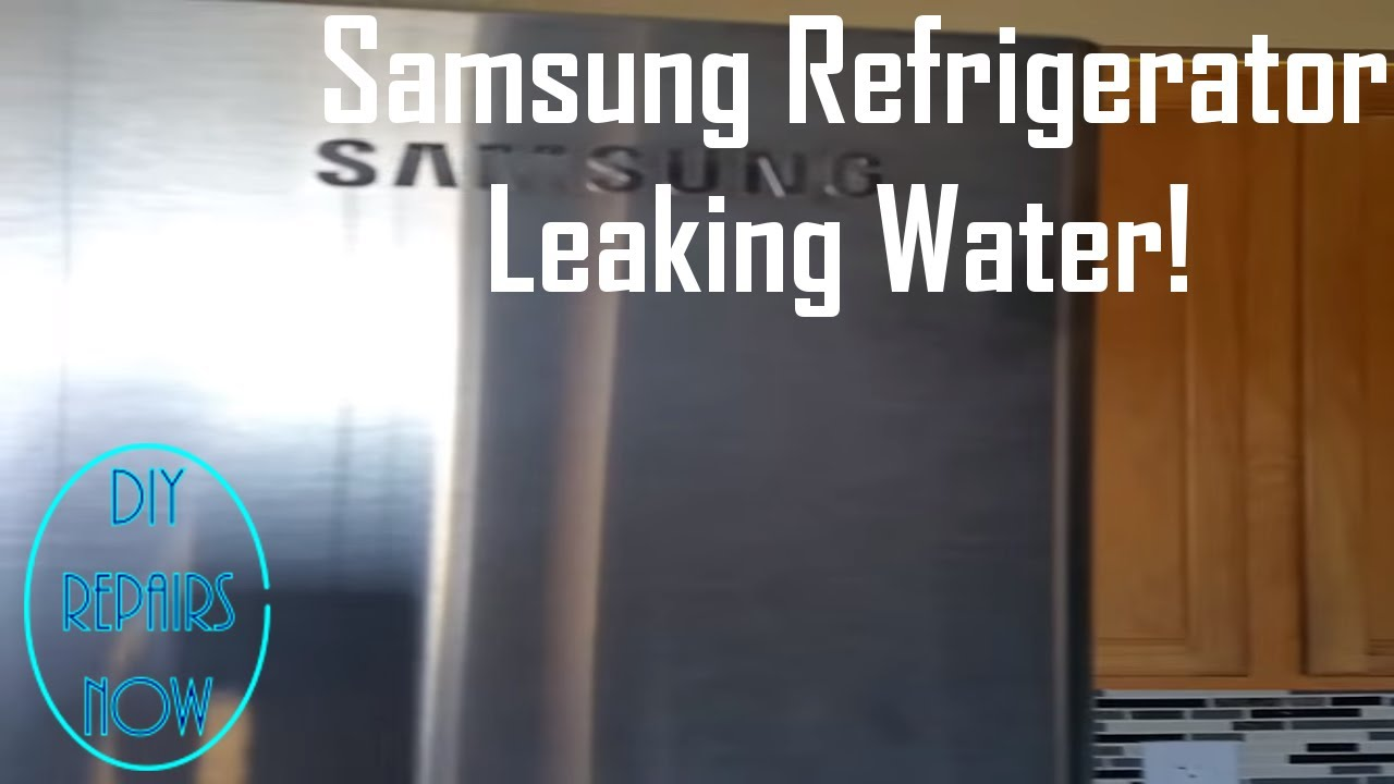 How To Repair Samsung French Door Leaking Water