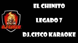 El Chinito Legado 7 Dj CiScO KaRaOkE