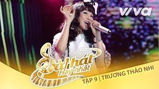 Hạt Li Ti - Trương Thảo Nhi | Tập 9 Trại Sáng Tác 24H | Sing My Song - Bài Hát Hay Nhất 2016