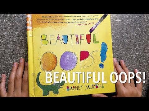 Beautiful OOPS! by Barney Saltzberg | Kids Read Aloud